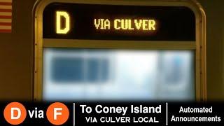 ᴴᴰ R160 D train via F line Announcements - To Coney Island via Culver Local