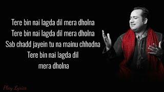 Tere Bin (lyrics) : Rahat Fateh Ali Khan | Simmha | Asees Kaur | Tanishk Bakshi | Simmba |