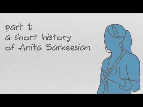 Why Are You So Angry? Part 1: A Short History of Anita Sarkeesian