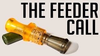 The Feeder Call | How To Blow A Duck Call
