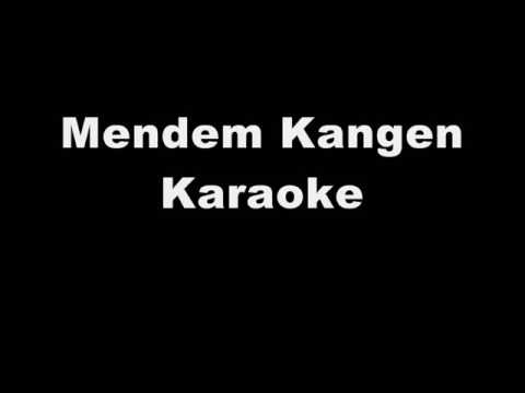 Mendem Kangen Campursari Karaoke (no Vocal) Mp3