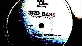 "3rd Bass  - Brooklyn Queens. 1989 (1st Bass 12"" mix)"