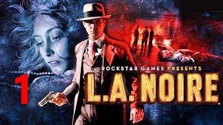 """L.A.Noire. Прохождение. Часть 1. (""""В отражении"""", """"Вооружён и опасен"""", """"В бессрочном розыске"""")"""