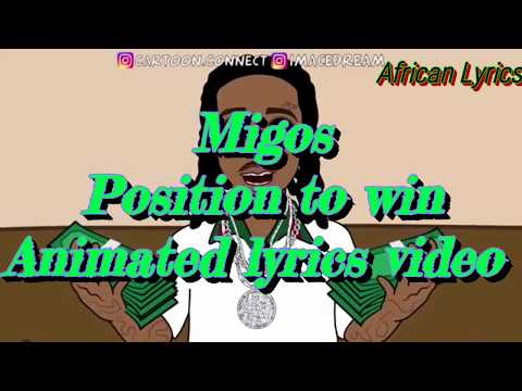 Migos _ Position To Win (Animated Lyrics Video )