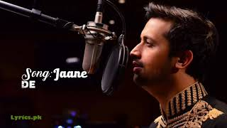 JAANE DE LYRICS – Qarib Qarib Single | Atif Aslam