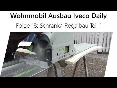 Wohnmobil-Selbstausbau Iveco Daily Teil 18 - Schrank/Regal bauen Teil 1