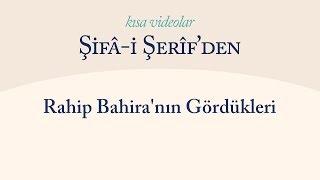 Kısa Video: Rahip Bahira'nın Gördükleri