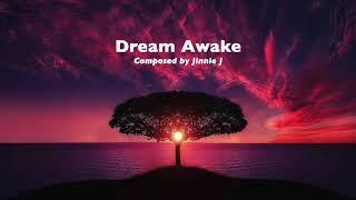 (자작곡) Dream Awake by Jinnie J (12월 22일까지 무료악보)