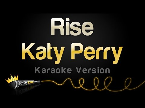 Katy Perry - Rise (Karaoke Version)