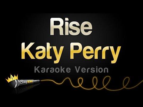 Katy Perry - Rise (Karaoke Version)