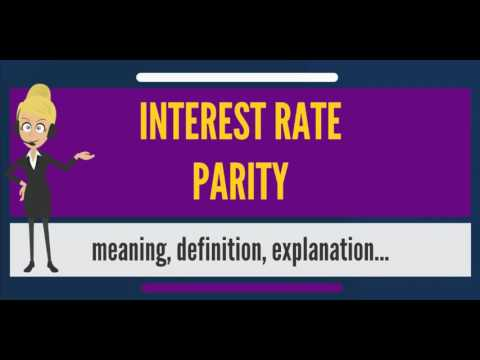 Video What is INTEREST RATE PARITY? What does INTEREST RATE PARITY mean? INTEREST RATE PARITY meaning