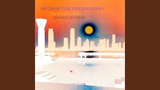 Information Superhighway (DJMP Remix)