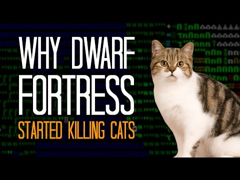 Why Dwarf Fortress Started Killing Cats - Here's A Thing