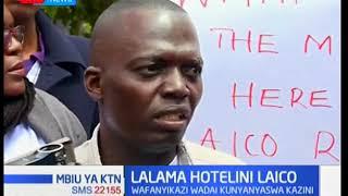 Wafanyi kazi wa Laico Regency wadai kunyanyaswa
