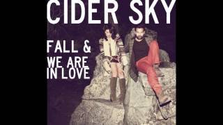 We Are In Love - Cider Sky