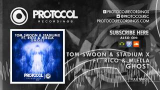 Tom Swoon & Stadiumx ft. Rico & Miella - Ghost