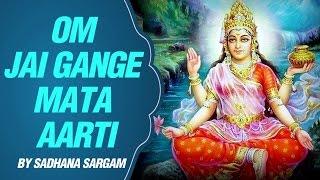 Om Jai Gange Mata Aarti with Lyrics  Sadhana Sargam