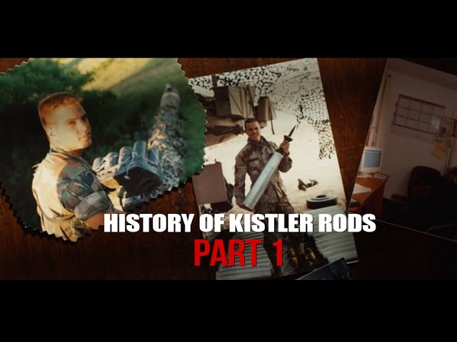History of Kistler Rods Part 1