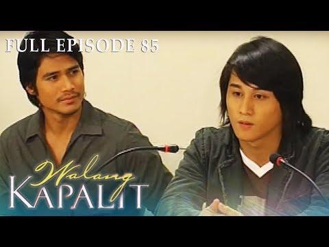 Full Episode 85 | Walang Kapalit
