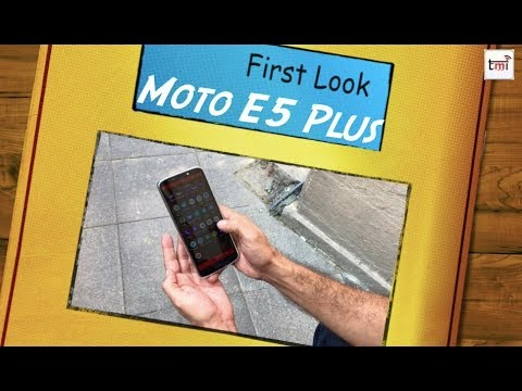 Moto E5: First Look