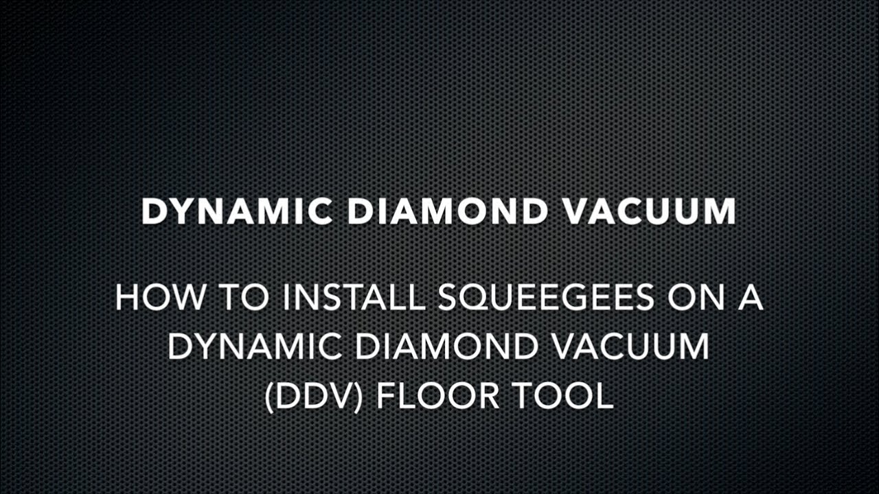 How To Install Squeegees on a Dynamic Diamond Vacuum (DDV) Floor Tool