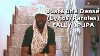 Fally Ipupa Juste Une Danse (lyricsParoles)