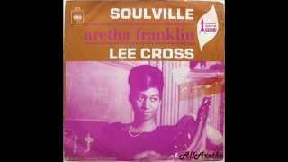 Aretha Franklin - Soulville / Lee Cross - 7″ Spain - 1968