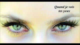 Quand je vois tes yeux...    une chanson de Dany Brillant
