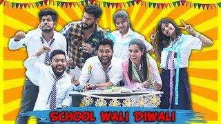 School Wali Diwali   BakLol Video