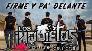 Los Inquietos del Norte 2018 - Firme Y Pa' Delante (Album)