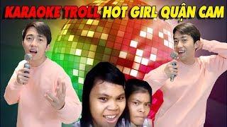 CrisDevilGamer KARAOKE TROLL HOT GIRL QUẬN CAM