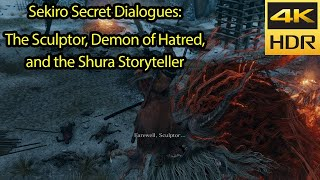 Sekiro Secrets - How to Trigger Hidden Dialogue for The Sculptor + Demon of Hatred [4k HDR 60fps]