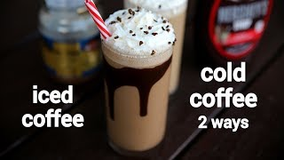 Cold Coffee Recipe 2 Ways | Cold Coffee Milkshake With Chocolate | कोल्ड कॉफ़ी रेसिपी