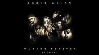 Chris Miles - Wu Tang Forever (Drake Remix)