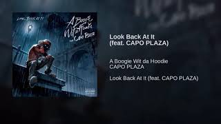 Look Back At It (feat. CAPO PLAZA)