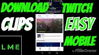 HOW TO DOWNLOAD TWITCH CLIPS ON YOUR MOBILE DEVICE(WORKING 2018)