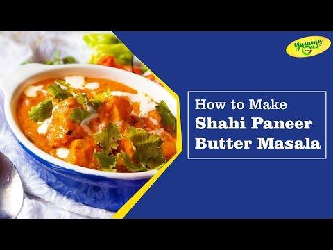 Shahi Paneer (Paneer Butter Masala) || Bharathi's Kitchen || YummyOne