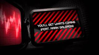 Blue Stahli Youll Get Whats Coming feat Mark Salomon