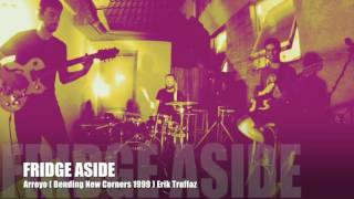 Video FRIDGE ASIDE Arroyo ( Bending New Corners 1999 ) Erik Truffaz