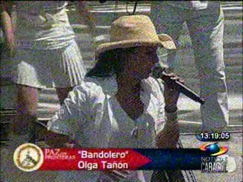 paz sin fronteras 2 olga tañon BANDOLERO