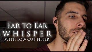 Relaxing Male ASMR - Ear to Ear Whisper (Low Frequency Cut)