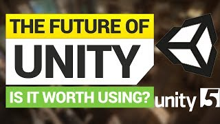 The Future of Unity 3D!