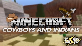Minecraft Cowboys And Indians Mini-Game W/ Graser & Friends!