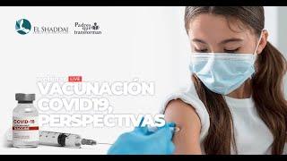 Vacunación COVID19, perspectivas