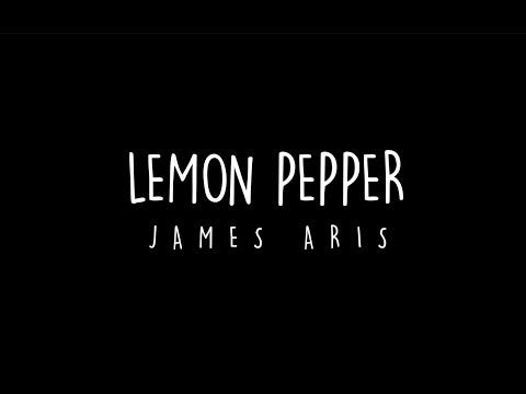 James Aris - Lemon Pepper [ Audio ]