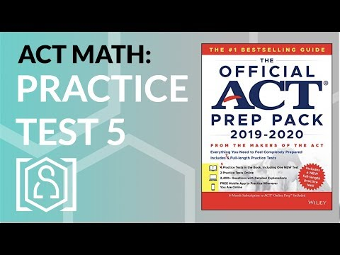 ACT Math - Practice Test 5 from the Official ACT Prep Pack 2019 ...