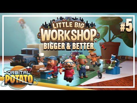 Robo Expansion! - Little Big Workshop - Strategy Process Management Game - Episode #5