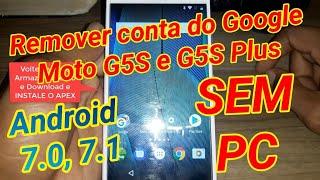 Desbloqueio conta Google moto g5s Plus Android moto 8 1 100