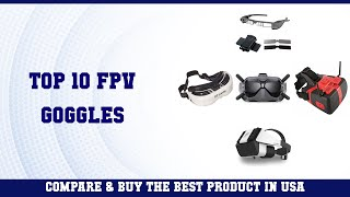 Top 10 FPV Goggles to buy in USA 2021 | Price & Review