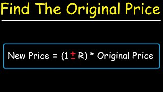 How To Calculate The Original Price of an Item After a Discount